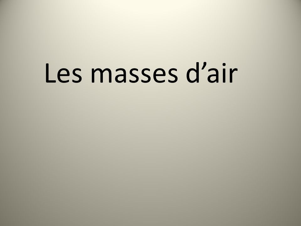 Les masses d'air