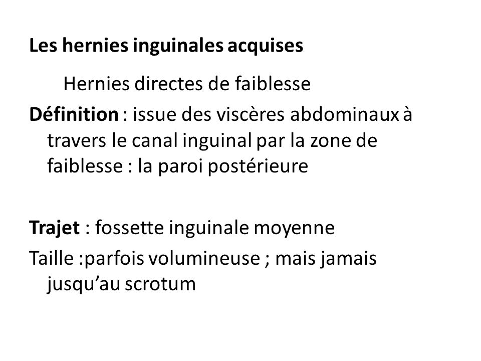 Les hernies inguinales acquises