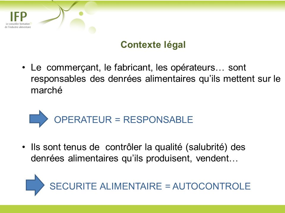 OPERATEUR = RESPONSABLE