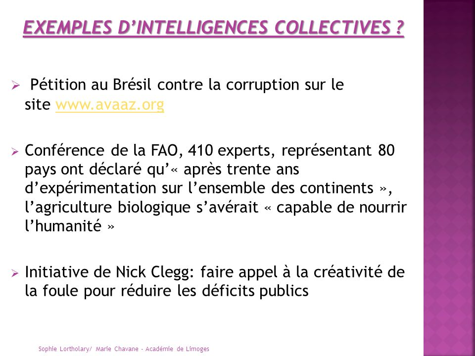 EXEMPLES D'INTELLIGENCES COLLECTIVES