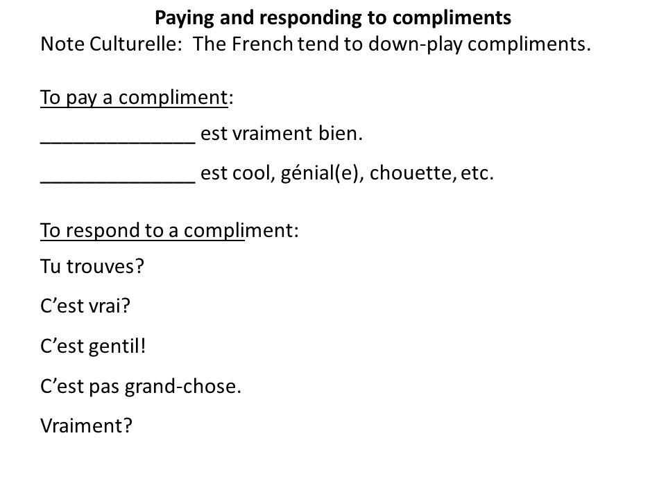 Paying and responding to compliments