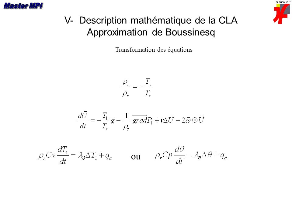 V- Description mathématique de la CLA Approximation de Boussinesq