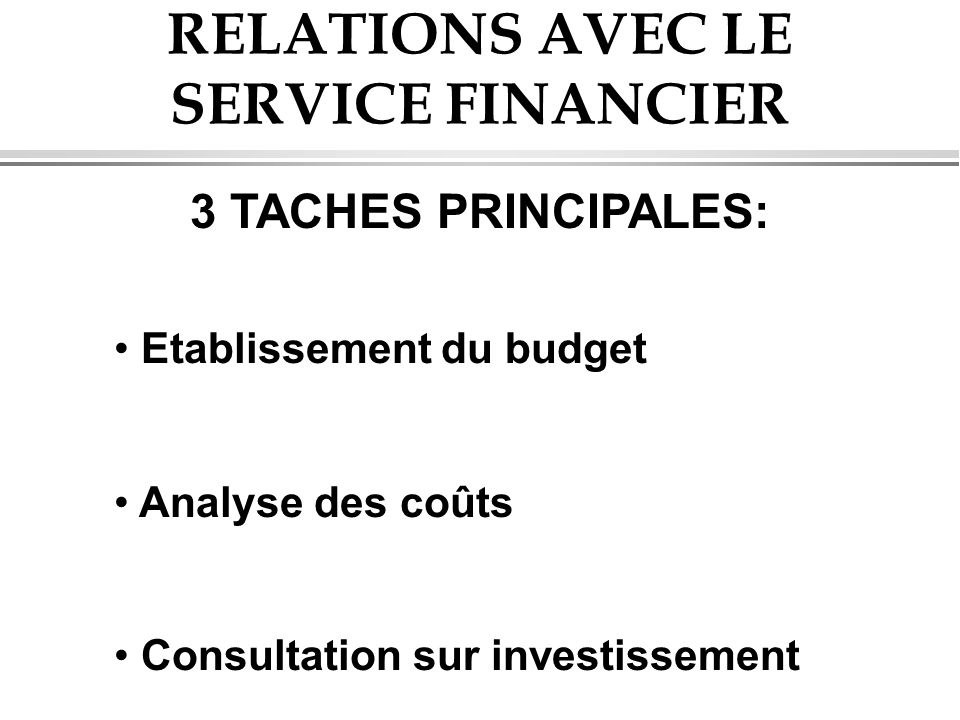 RELATIONS AVEC LE SERVICE FINANCIER