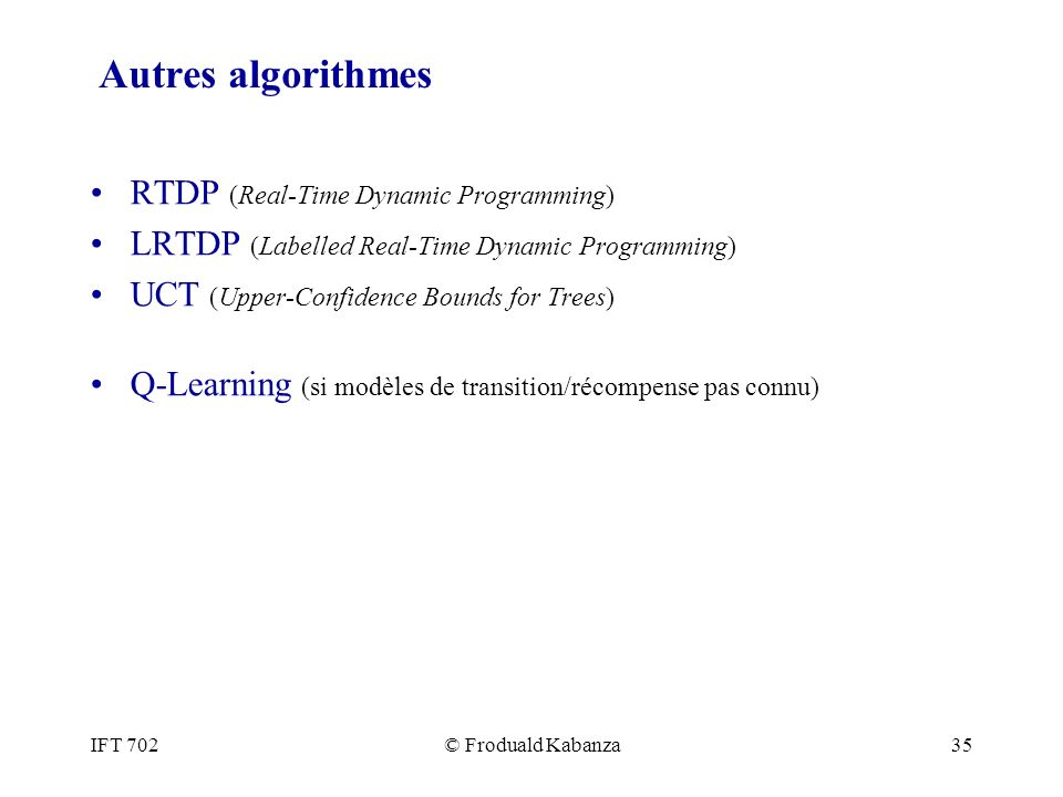 Autres algorithmes RTDP (Real-Time Dynamic Programming)