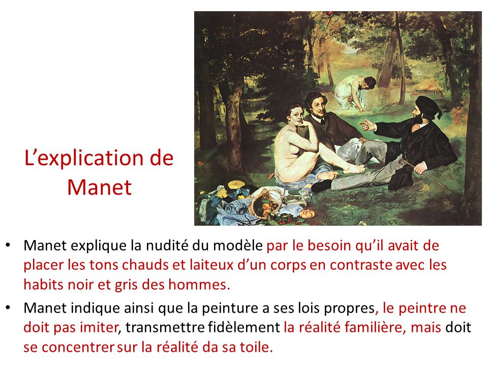 L'explication de Manet