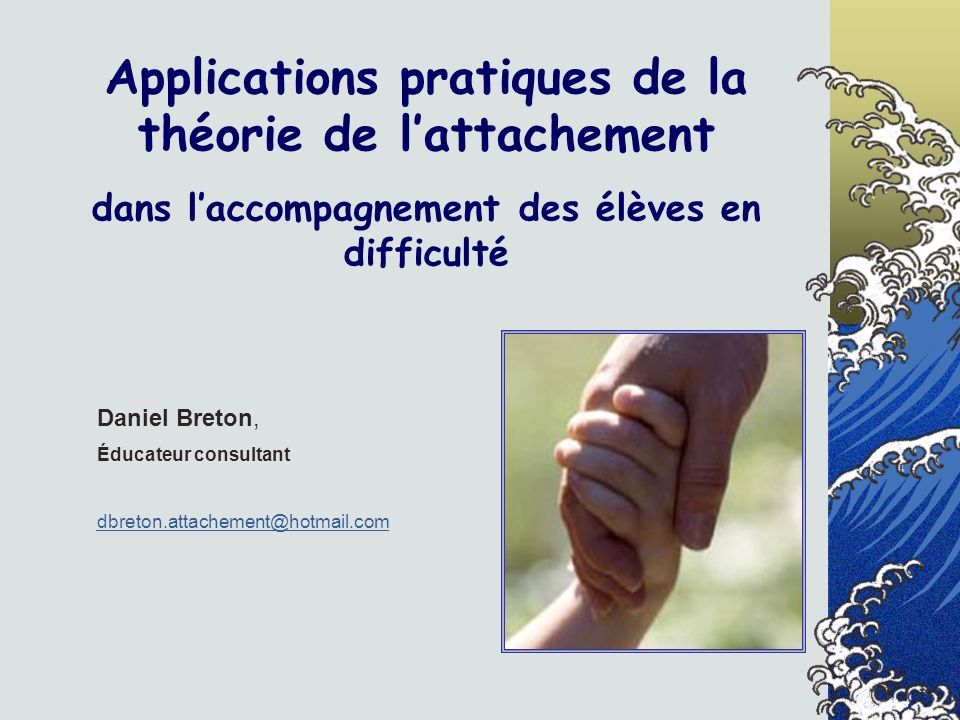 Applications pratiques de la théorie de l'attachement