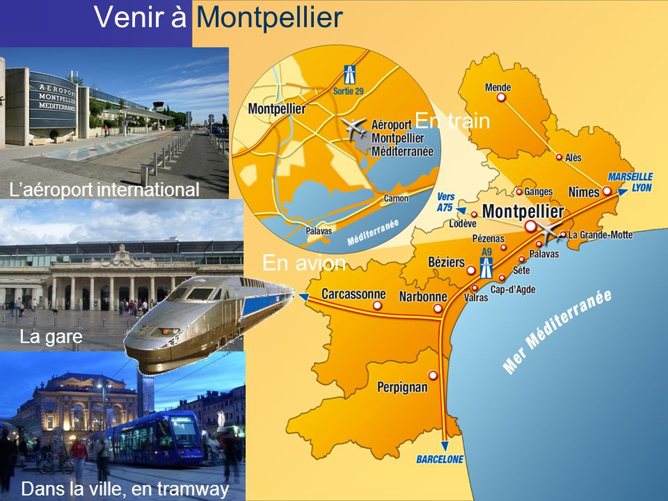 Venir à Montpellier En train En avion L'aéroport international La gare