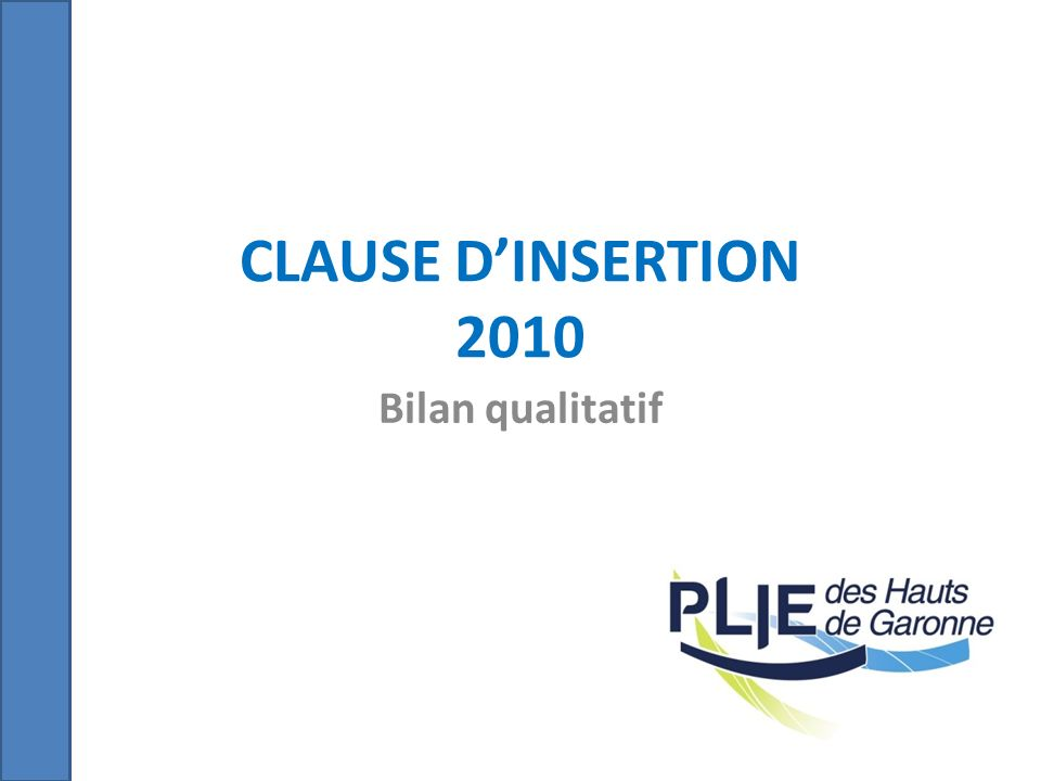 CLAUSE D'INSERTION 2010 Bilan qualitatif