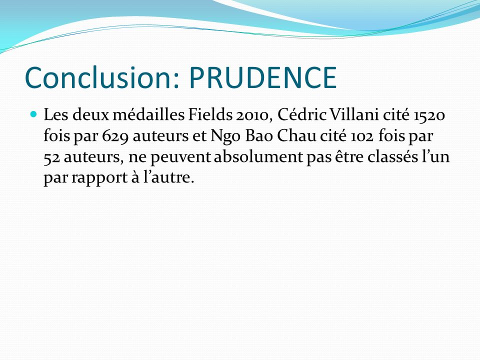 Conclusion: PRUDENCE