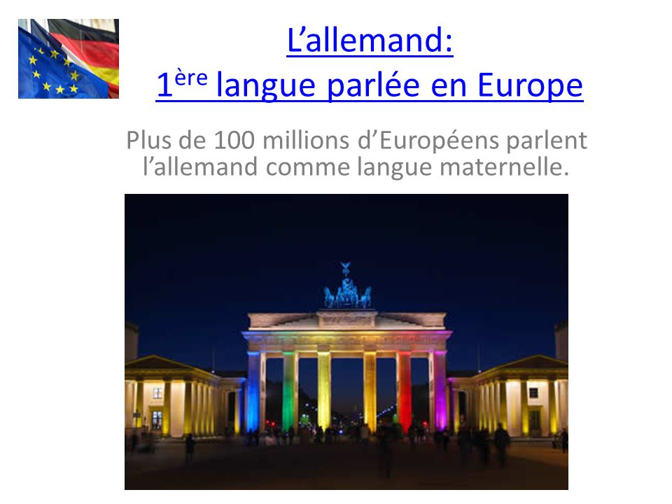 L'allemand: 1ère langue parlée en Europe
