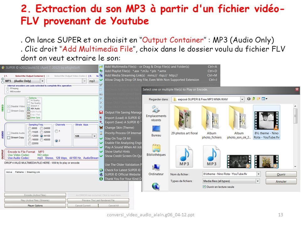 2. Extraction du son MP3 à partir d un fichier vidéo-FLV provenant de Youtube