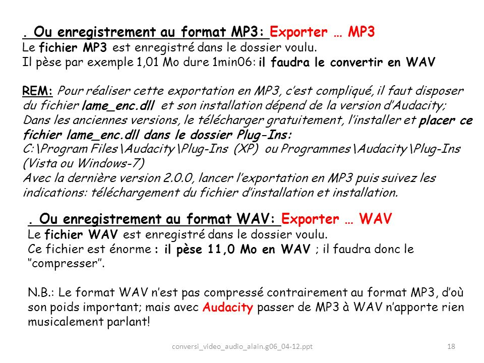 . Ou enregistrement au format MP3: Exporter … MP3