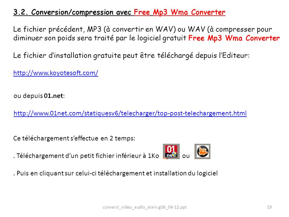 3.2. Conversion/compression avec Free Mp3 Wma Converter
