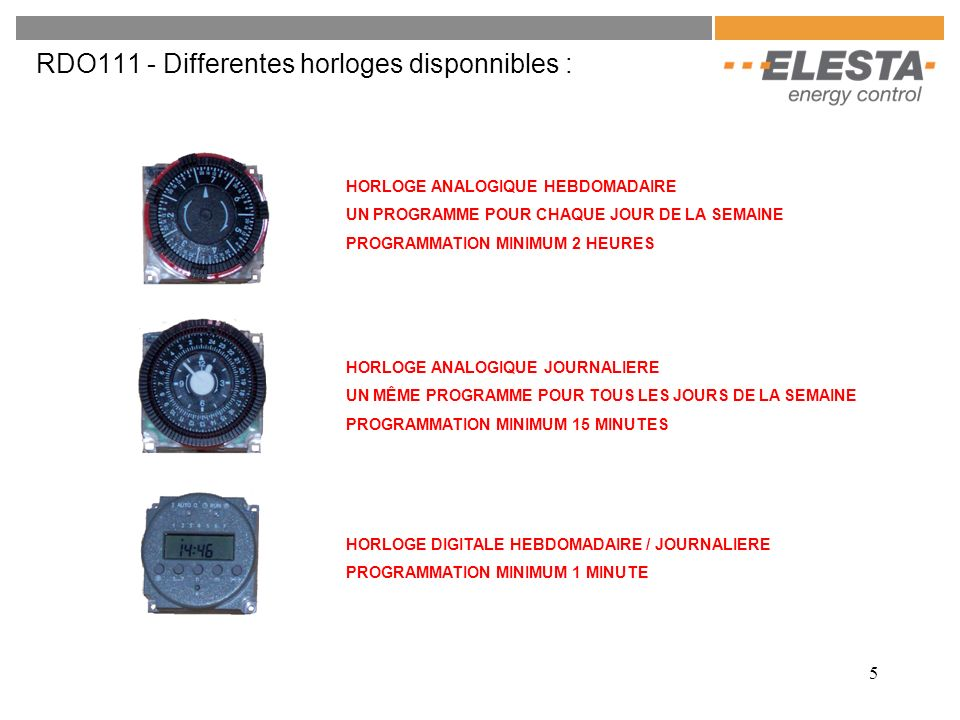 RDO111 - Differentes horloges disponnibles :
