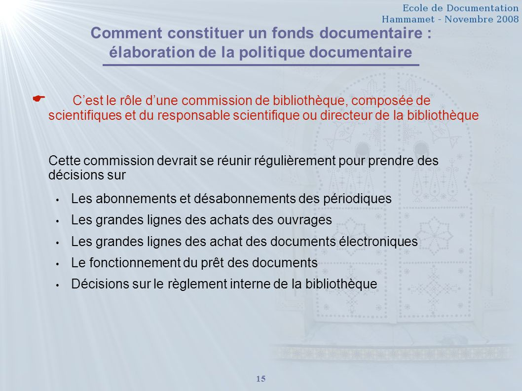 Comment constituer un fonds documentaire : élaboration de la politique documentaire
