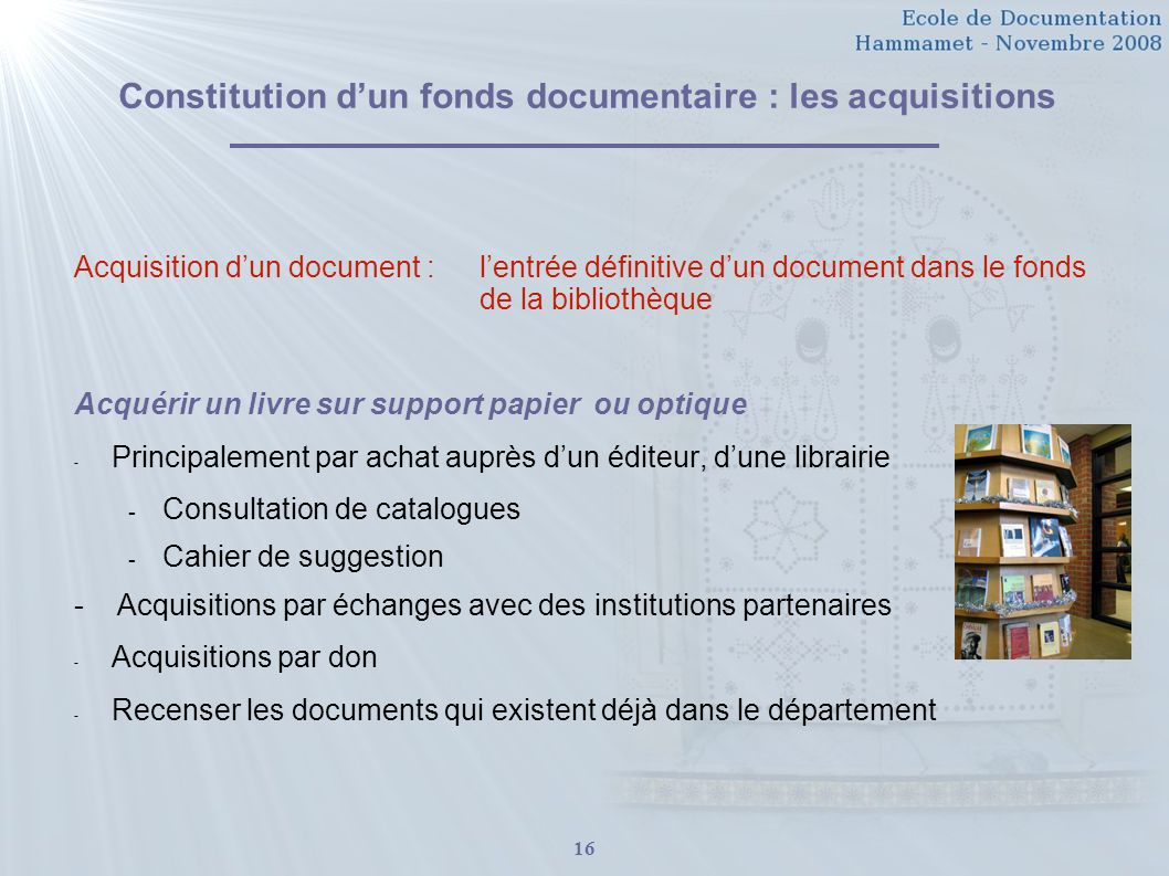 Constitution d'un fonds documentaire : les acquisitions