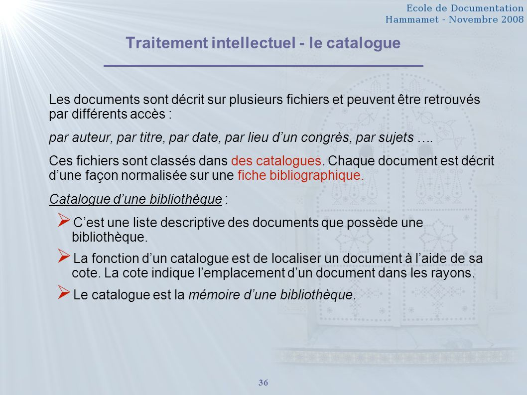 Traitement intellectuel - le catalogue