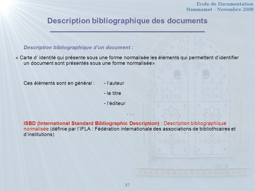 Description bibliographique des documents