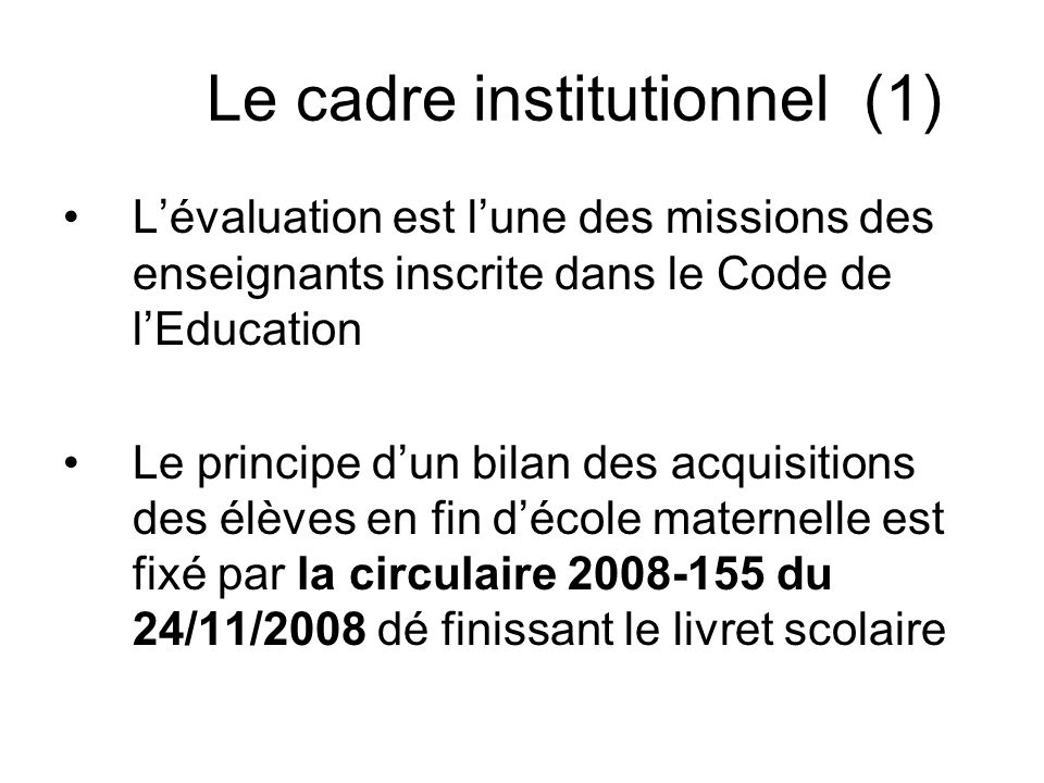 Le cadre institutionnel (1)