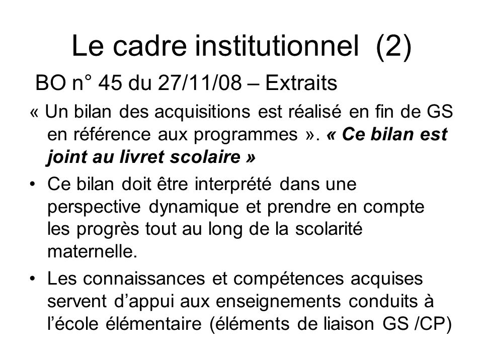 Le cadre institutionnel (2)