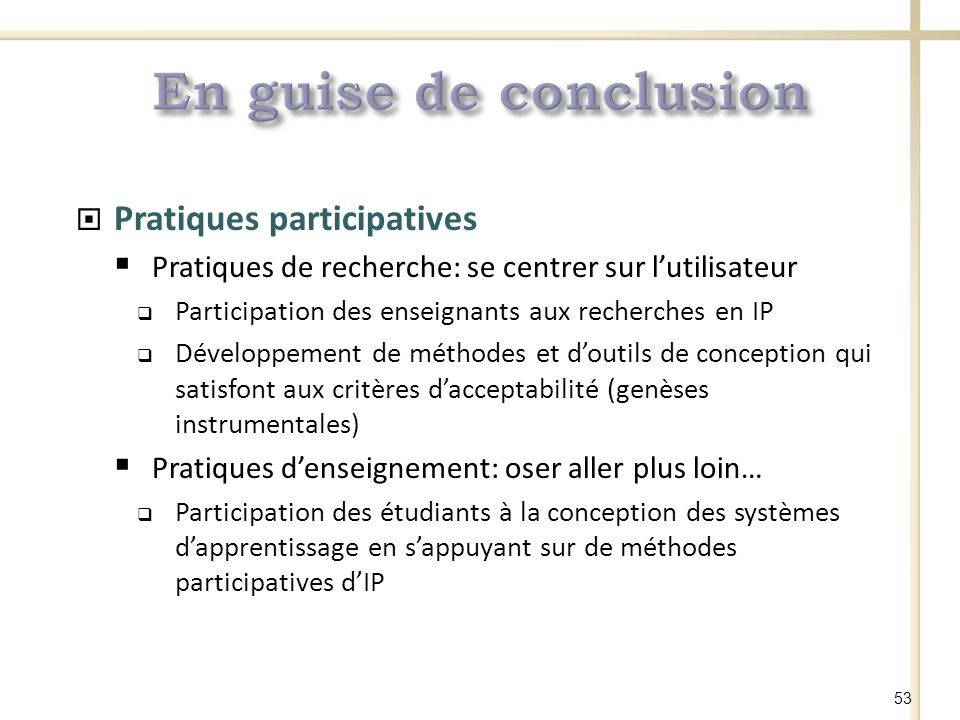 En guise de conclusion Pratiques participatives