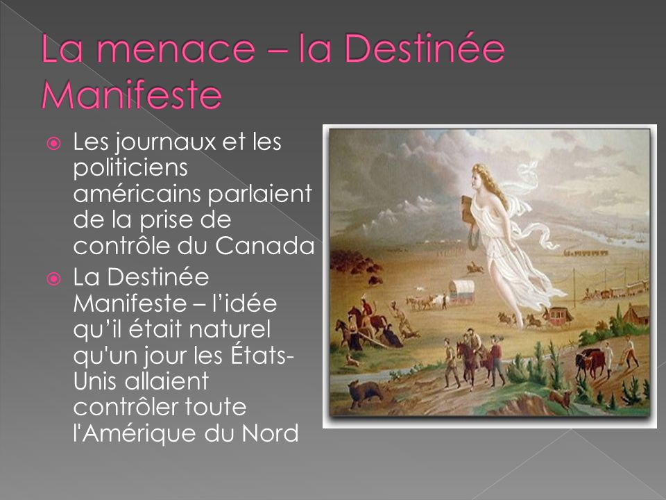 La menace – la Destinée Manifeste