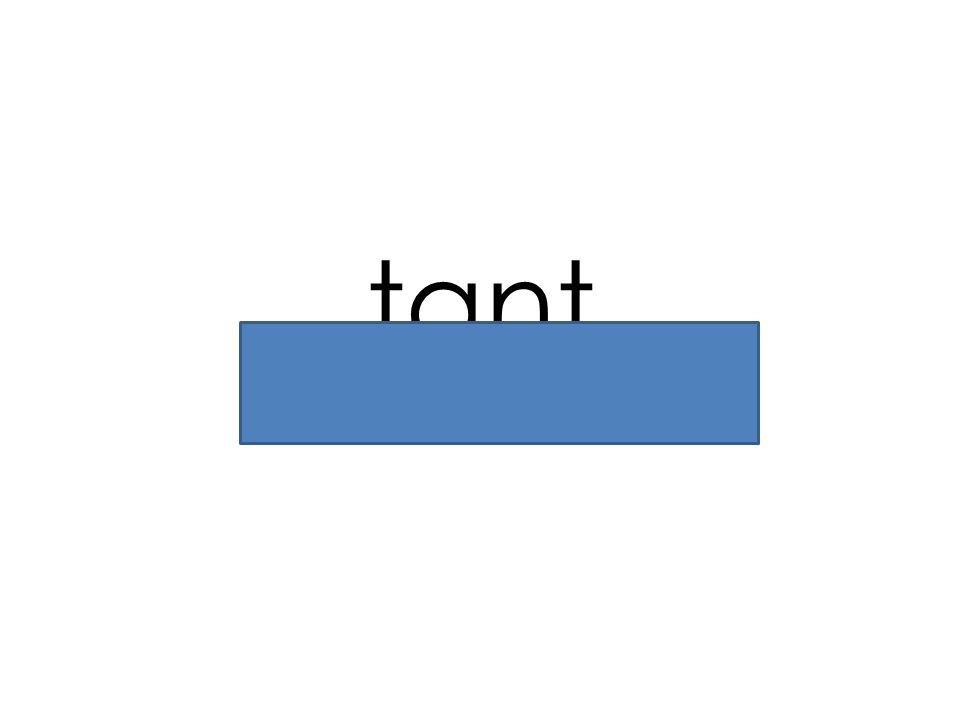 tant