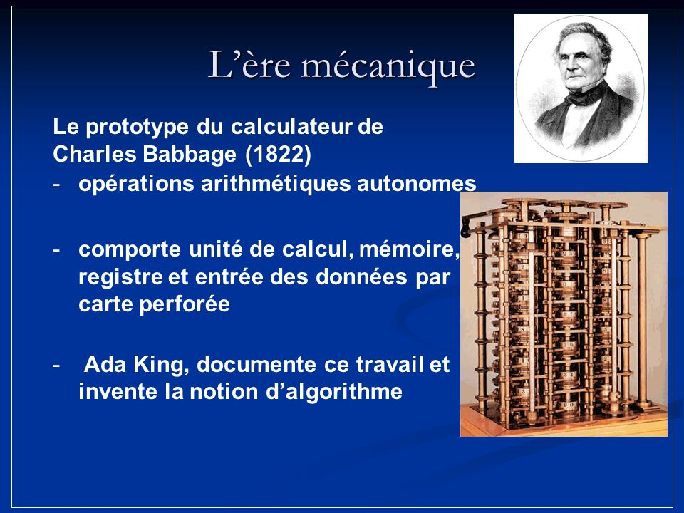 L'ère mécanique Le prototype du calculateur de Charles Babbage (1822)