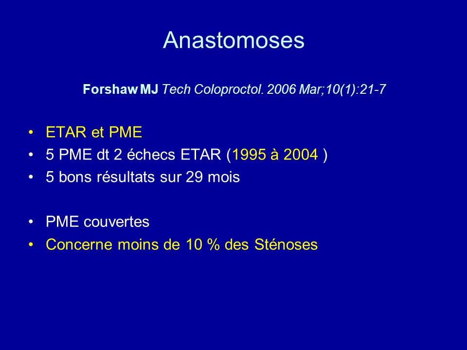 Anastomoses Forshaw MJ Tech Coloproctol. 2006 Mar;10(1):21-7
