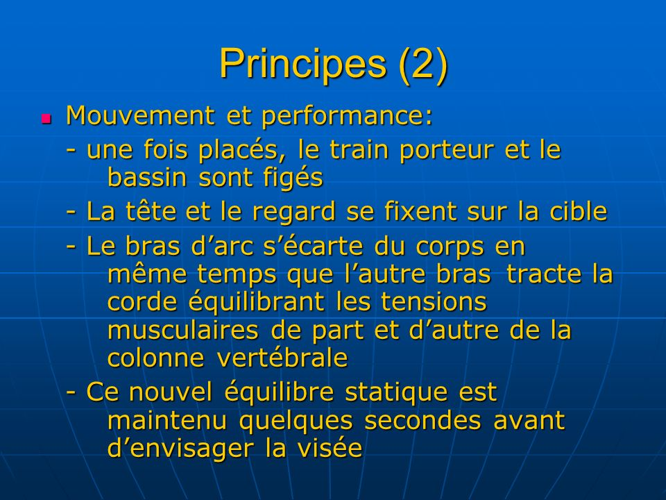 Principes (2) Mouvement et performance: