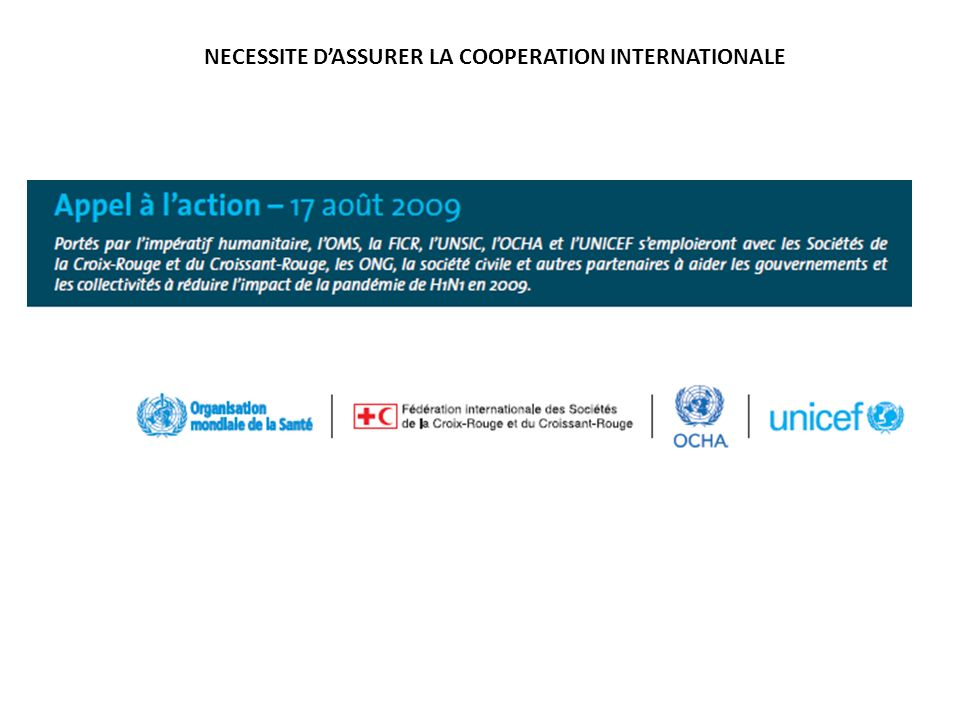 NECESSITE D'ASSURER LA COOPERATION INTERNATIONALE