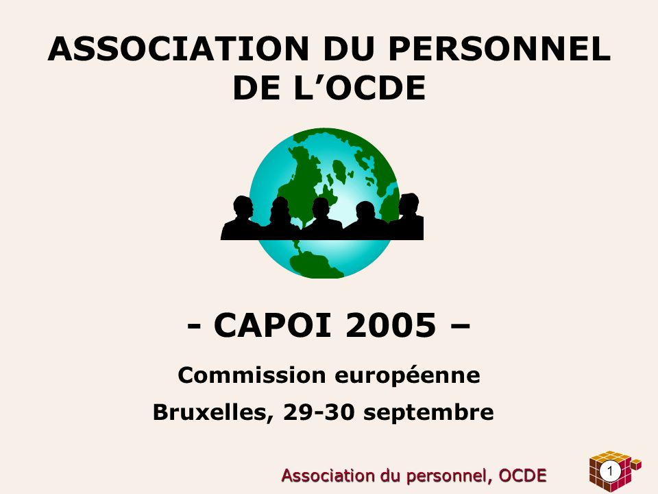 ASSOCIATION DU PERSONNEL DE L'OCDE - CAPOI 2005 – Commission européenne Bruxelles, septembre