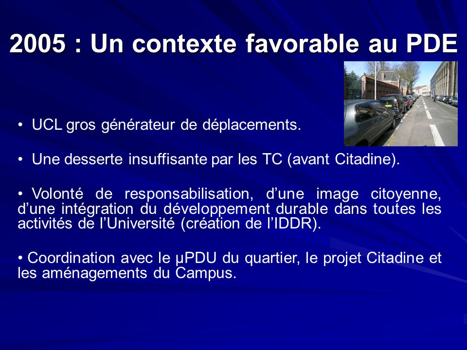 2005 : Un contexte favorable au PDE