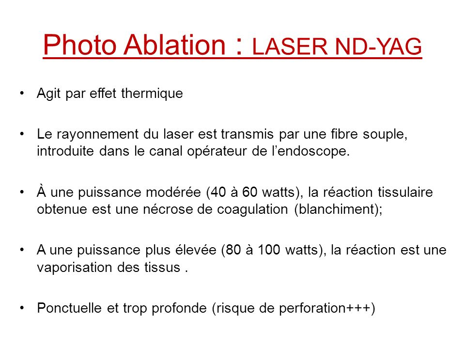 Photo Ablation : LASER ND-YAG
