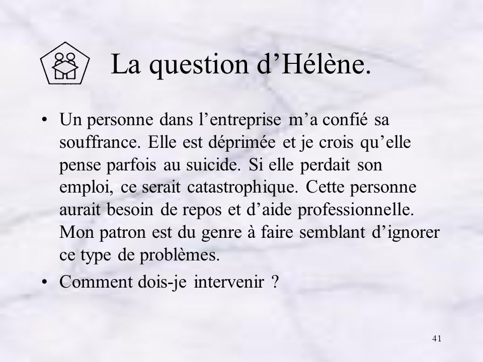 La question d'Hélène.