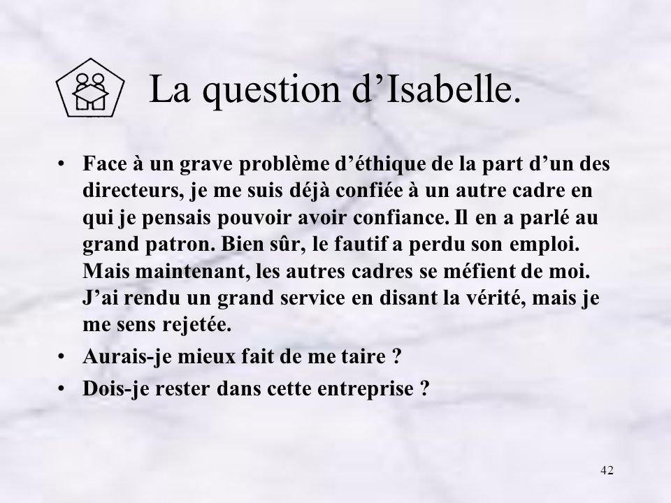La question d'Isabelle.