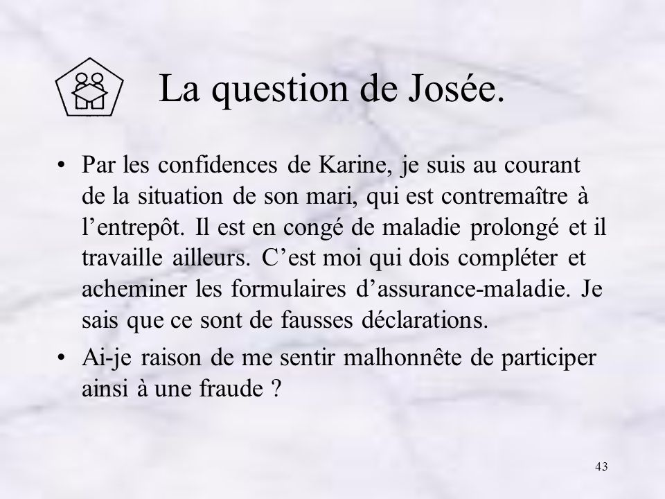 La question de Josée.