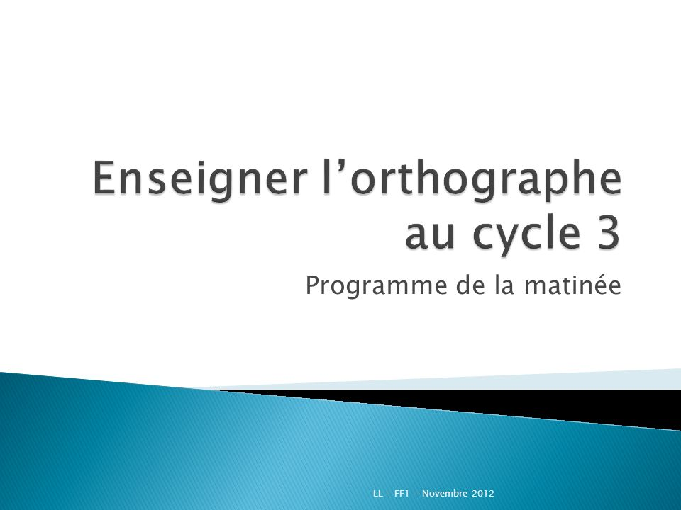 Enseigner l'orthographe au cycle 3