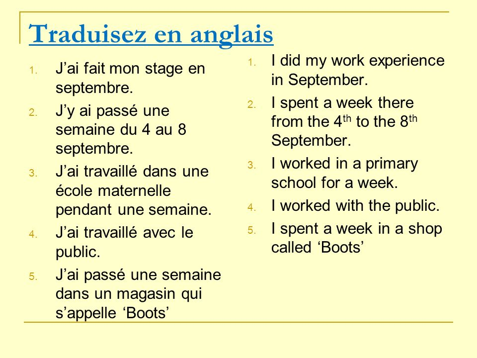 Traduisez En Anglais I Did My Work Experience In September Ppt