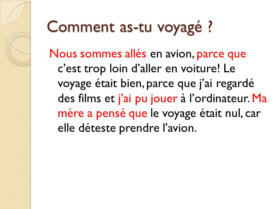 Comment as-tu voyagé