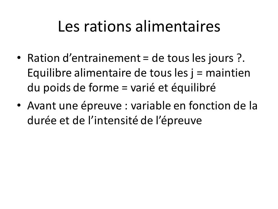 Les rations alimentaires