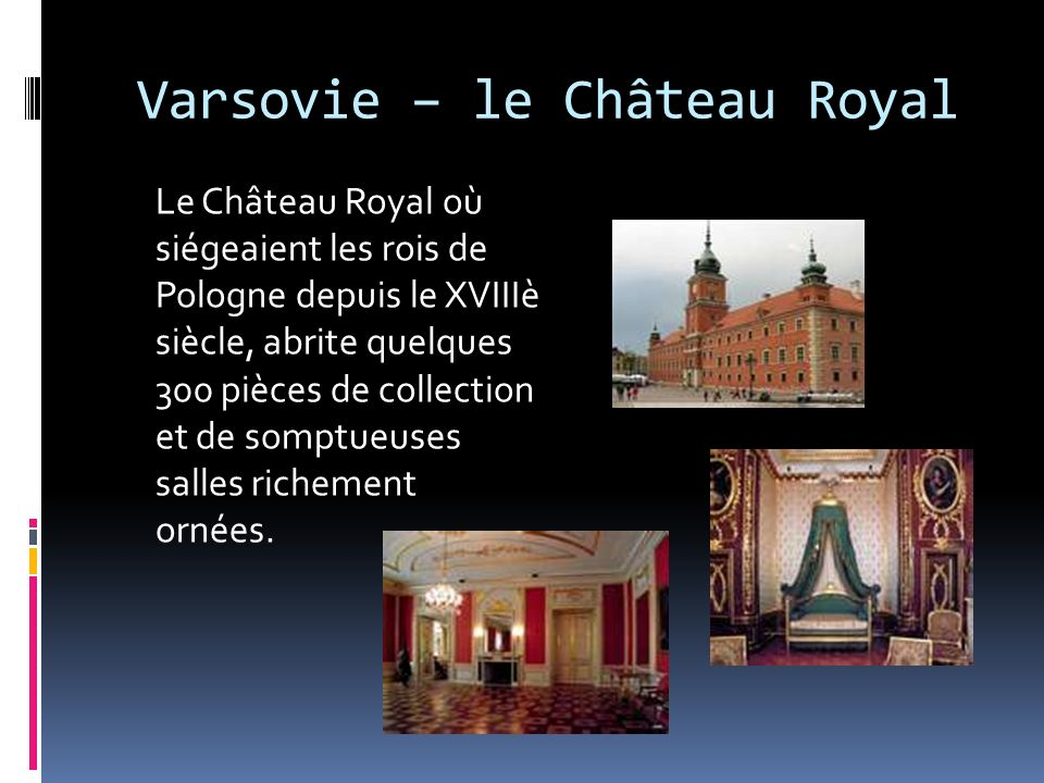 Varsovie – le Château Royal