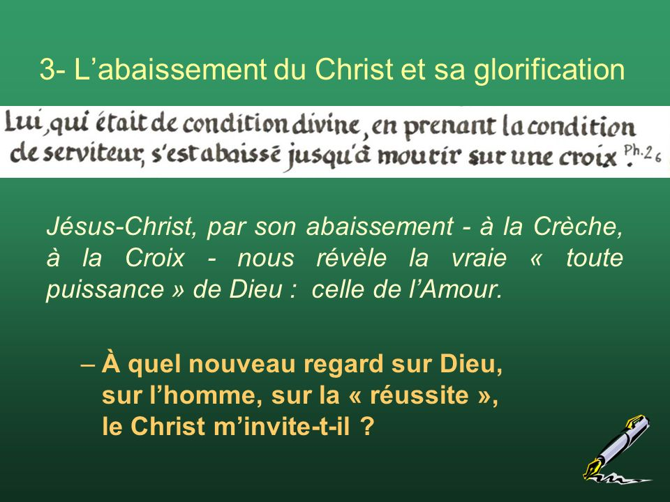 3- L'abaissement du Christ et sa glorification