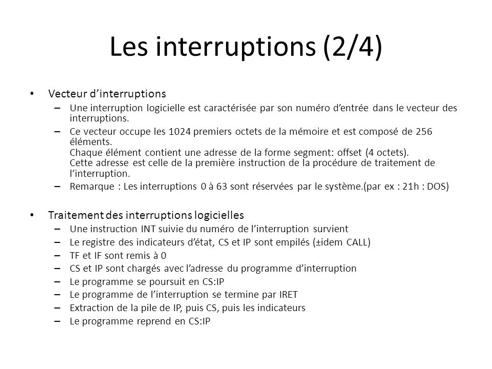Les interruptions (2/4) Vecteur d'interruptions