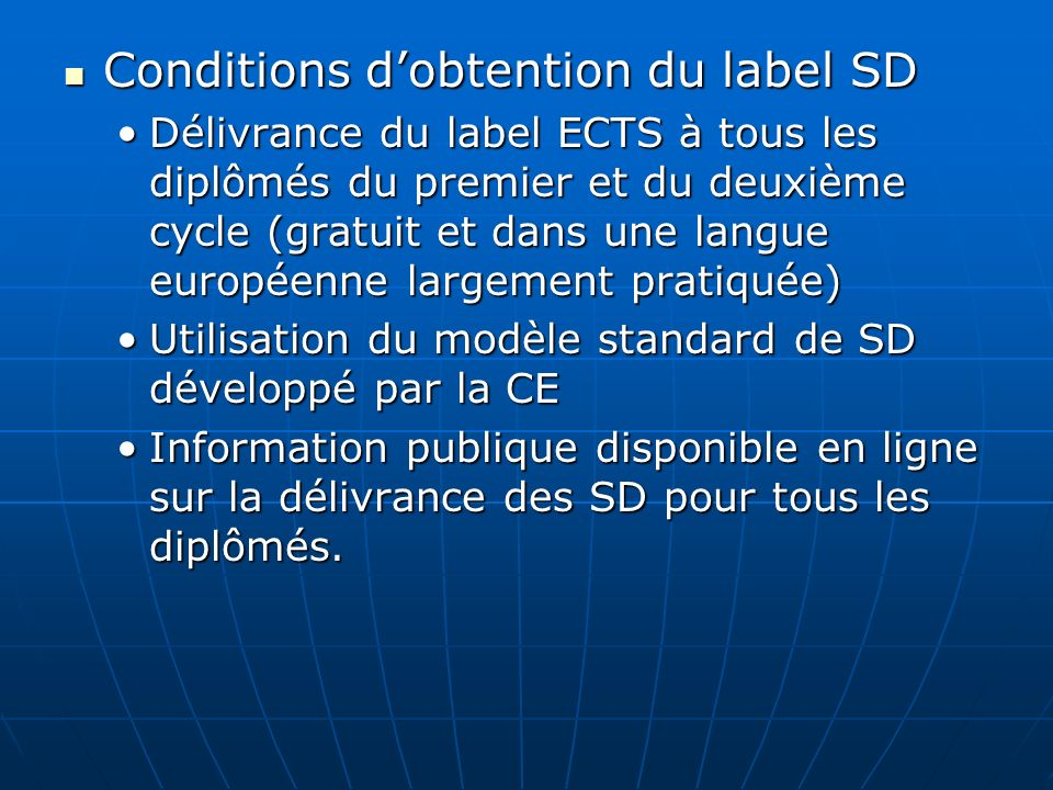 Conditions d'obtention du label SD