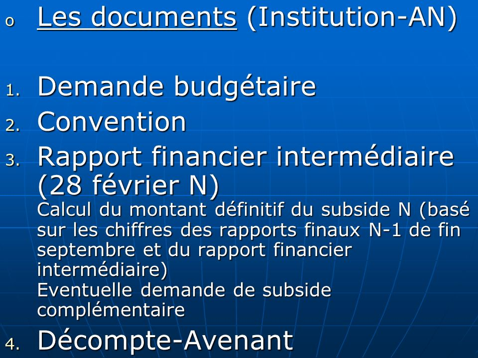 Les documents (Institution-AN) Demande budgétaire Convention