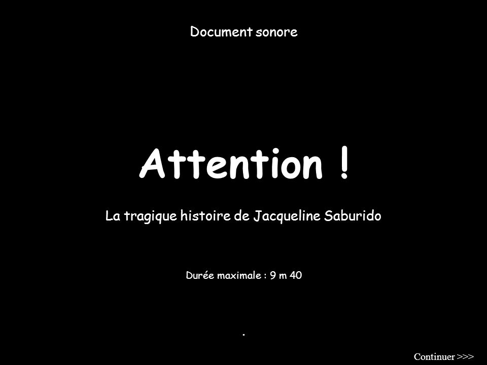 Attention ! Document sonore