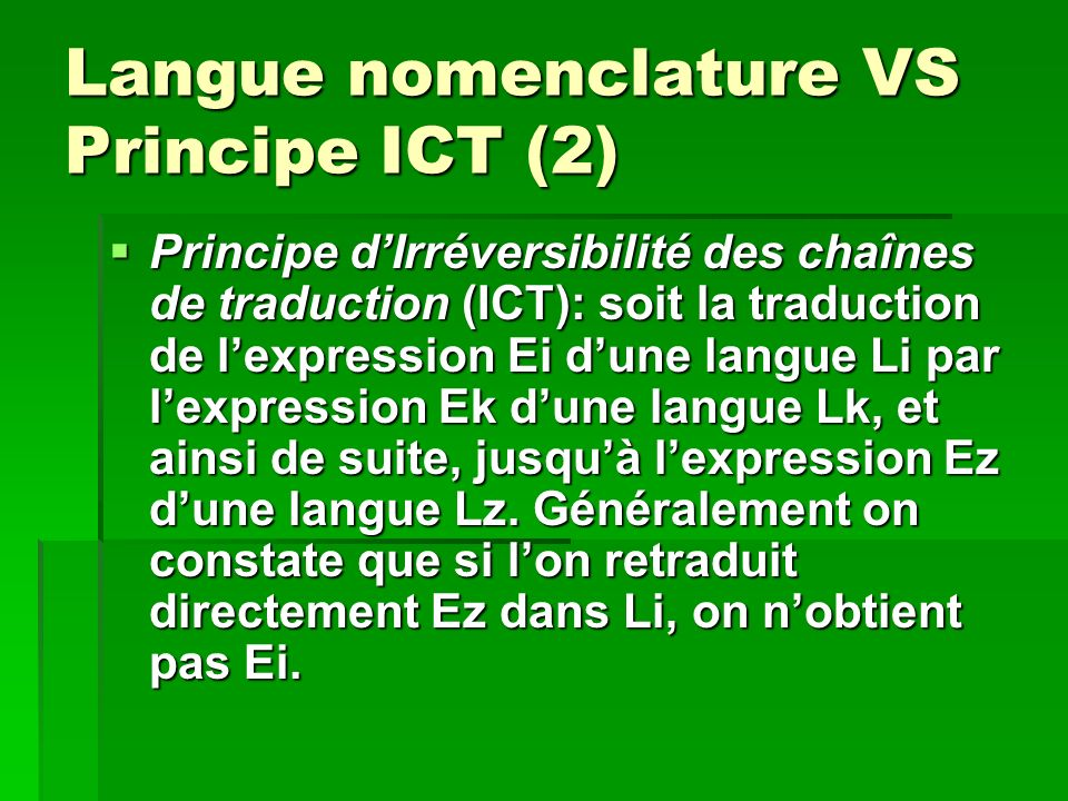 Langue nomenclature VS Principe ICT (2)