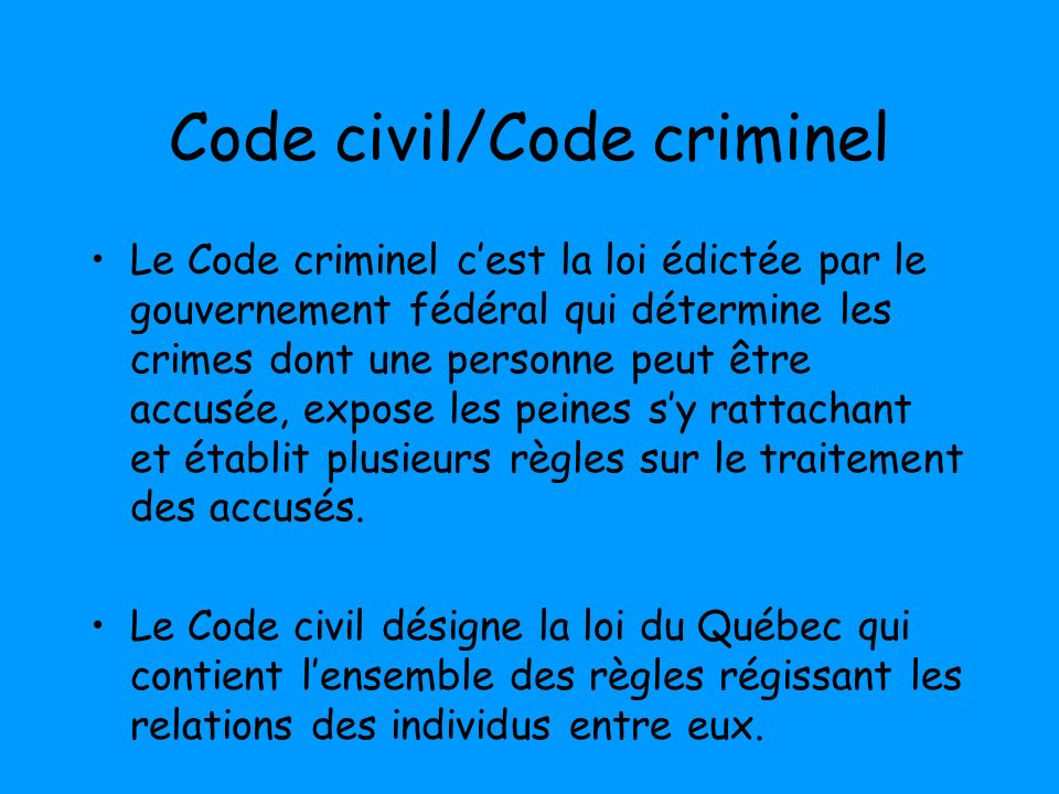 Code civil/Code criminel
