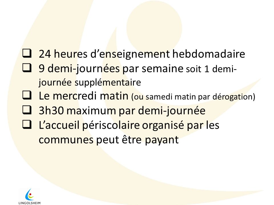 24 heures d'enseignement hebdomadaire